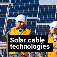 Cable technologies support drive lowering LCOE cost in solar industry