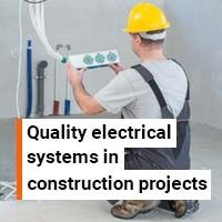 Deliver quality electrical systems in your construction projects