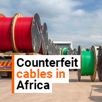 Counterfeit Cables in Africa: The Dangers and Risks