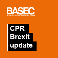 "BASEC achieves Irish CPR Accreditation through its Irish Subsidiary: BASEC Conformity Limited on 11th September 2019 – As contingency for a ""Brexit No-Deal"""